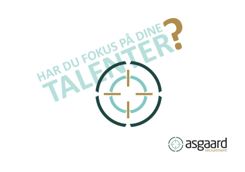 Harr du fokus på dine talenter?